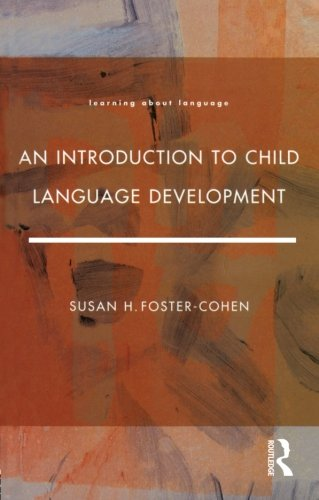 An Introduction to Child Language Development (Learning about Language)