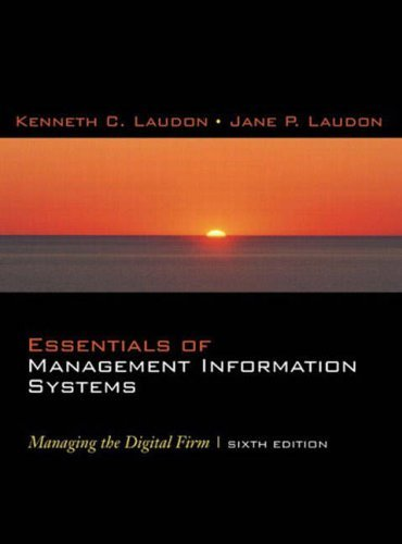 Essentials of Management Information Systems: Managing the Digital Firm by Kenneth C. Laudon (2004-02-01)