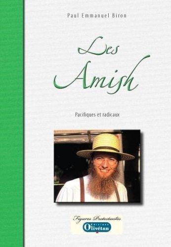 Les Amish : Pacifiques et radicaux