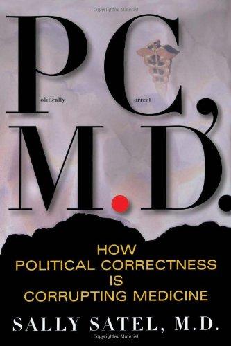 P.C., M.D. por Sally Satel
