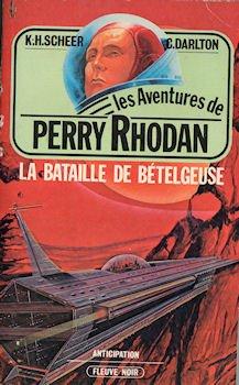 La Bataille de Bételgeuse - Perry Rhodan - 21