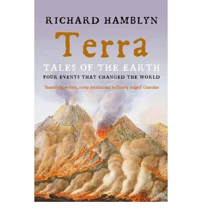 [ TERRA: TALES OF THE EARTH FOUR EVENTS THAT CHANGED THE WORLD BY HAMBLYN, RICHARD](AUTHOR)PAPERBACK