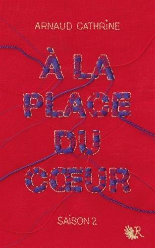 A la place du coeur ([2]) : A la place du coeur. [2]