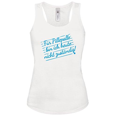 lustiges Shirt -Tank Top Für Pillepalle bin ich heute nicht zuständig! Lustige Büro Sprüche Damen Tanktop Weiss-Blau