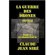 Le drone-tueur, La guerre des drones, tome 2