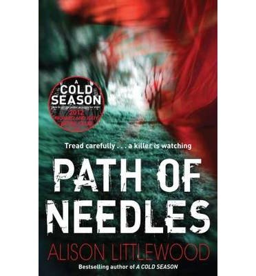 [(Path of Needles)] [ By (author) Alison Littlewood ] [May, 2013]