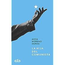 La hija del comunista (Caballo de Troya 2017, 1)