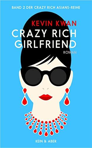Crazy Rich Girlfriend (deutschsprachige Ausgabe)