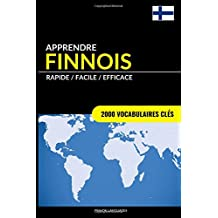 Apprendre le finnois - Rapide / Facile / Efficace: 2000 vocabulaires clés