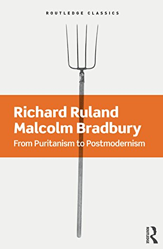 From Puritanism to Postmodernism: A History of American Literature: Volume 150 (Routledge Classics)
