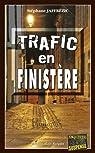 Trafic en Finistere par Jaffrézic