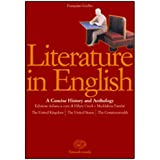 Literature in english. A concise history and anthology. Textbook-Student's book. Per le Scuole superiori