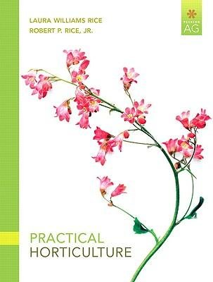 By Rice, Laura Williams ( Author ) [ Practical Horticulture By Jan-2010 Paperback