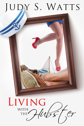 Living with The Hubster (The Watts Line Book 3) (English Edition) -