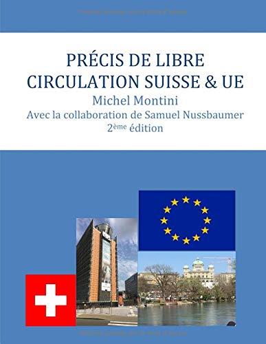 Précis de libre circulation Suisse & UE