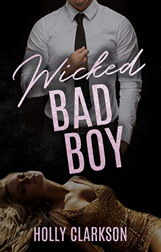 Wicked Bad Boy von [Clarkson, Holly]