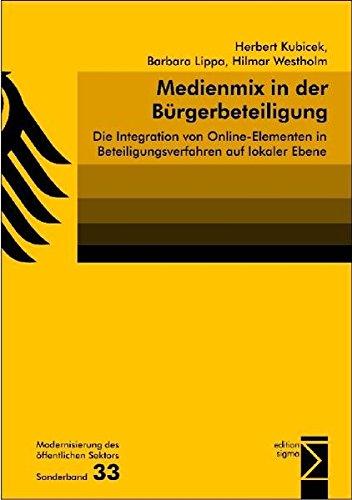 Medienmix in der Bürgerbeteiligung: Die Integration von Online-Elementen in Beteiligungsverfahren auf lokaler Ebene
