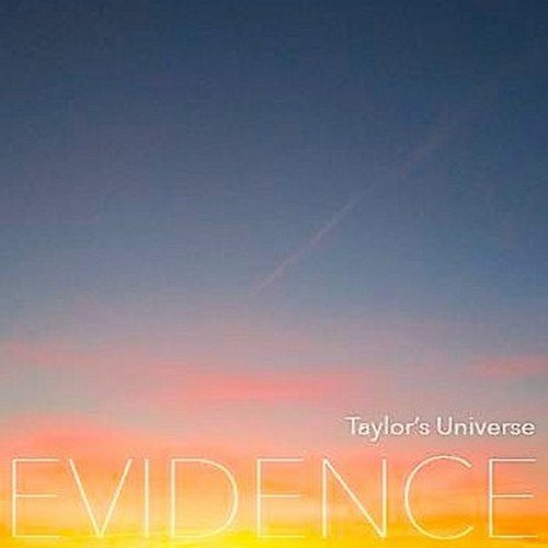 Taylor'S Universe: Evidence (Audio CD)