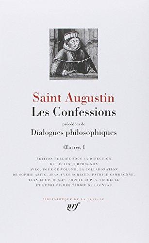 Les Confessions : Précédées de Dialogues philosophiques