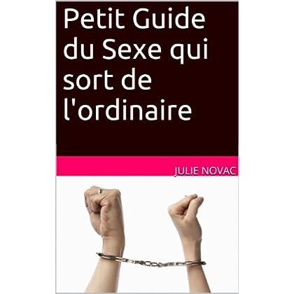 Petit Guide du Sexe qui sort de l'ordinaire