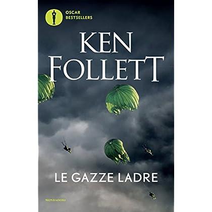 Le Gazze Ladre (Oscar Bestsellers Vol. 1328)