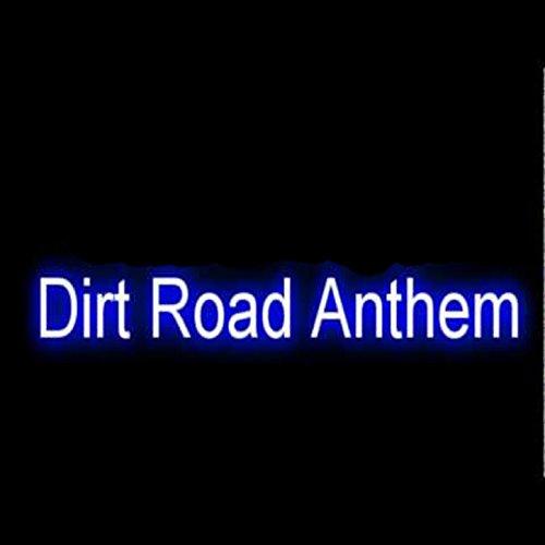Dirt Road Anthem - Single (Jason Aldean Tribute) [Explicit]