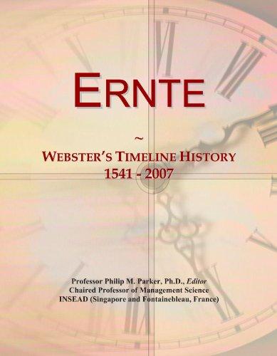 Ernte: Webster's Timeline History, 1541-2007 - Internationalen Ernte