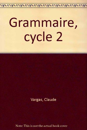 Grammaire, cycle 2 (Fiches)