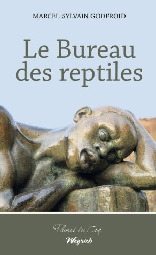Le Bureau des reptiles: Roman historique sur le Congo à l'époque coloniale belge (PLUMES DU COQ) par Marcel-Sylvain Godfroid