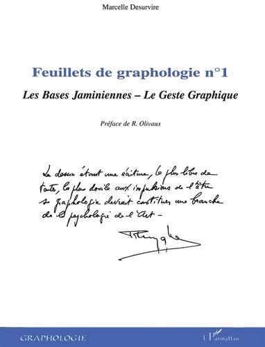 Feuillets de graphologie : Tome 1, Les bases jaminiennes, le geste graphique par Marcelle Desurvire