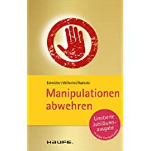 Manipulationen abwehren: TaschenGuide (Haufe TaschenGuide)