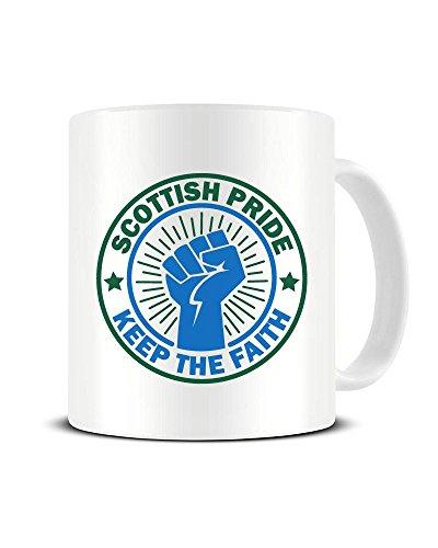 Funky NE Ltd Keramik-Kaffeebecher mit Scottish Pride - Keep The Faith - Lokaler Pride - Teetasse - tolle Geschenkidee