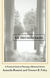 In Memoriam: A Practical Guide To Planning A Memorial Service