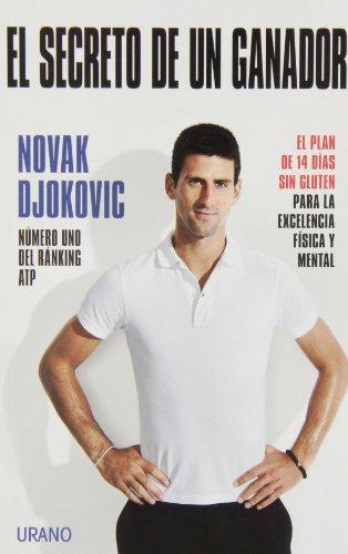 El secreto de un ganador: 1 (Nutrición y dietética) por Novak Djokovic