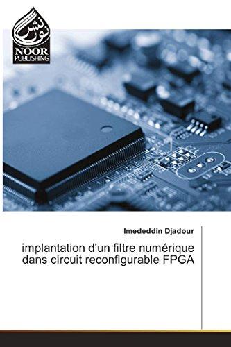 implantation d'un filtre numérique dans circuit reconfigurable FPGA