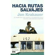 HACIA RUTAS SALVAJES (BEST SELLER ZETA BOLSILLO)