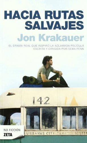 Hacia Rutas Salvajes (Bolsillo Zeta No Ficcion) por Jon Krakauer