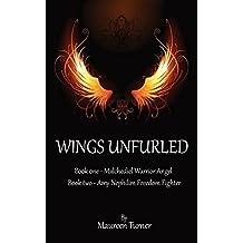 Wings Unfurled by Maureen Turner (2014-05-25)