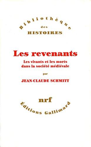 Les Revenants: Les vivants et les morts dans la société médiévale