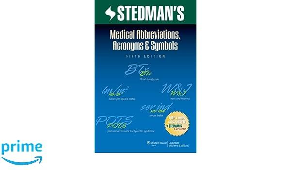 Stedmans Medical Abbreviations Acronyms Symbols Stedmans