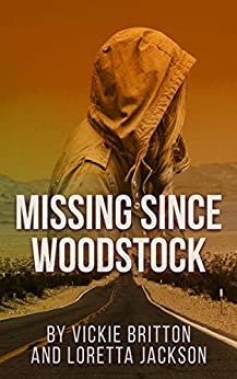 Book cover image for Missing Since Woodstock