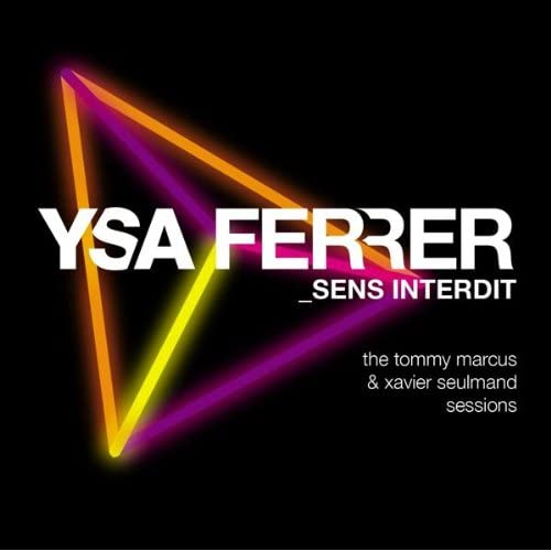 Ysa Ferrer - Flash In The Night