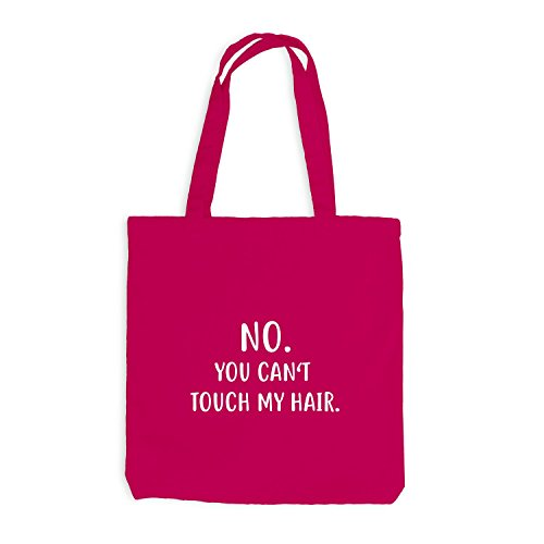 Jutebeutel - No. You Can't Touch My Hair - Hairday, Fun, Spruch Pink