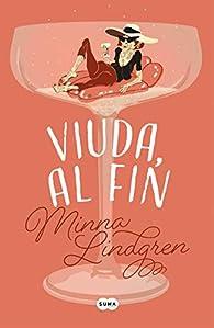 Viuda, al fin par Minna Lindgren