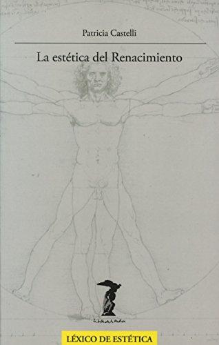 La estética del Renacimiento (La balsa de la Medusa) por Patricia Castelli