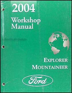 2004-ford-explorer-and-mercury-mountaineer-repair-shop-manual-original