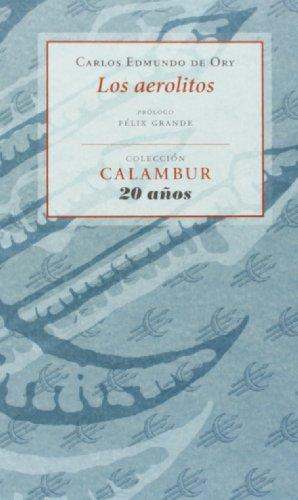 Los aerolitos (Calambur 20 años) por Carlos Edmundo de Ory