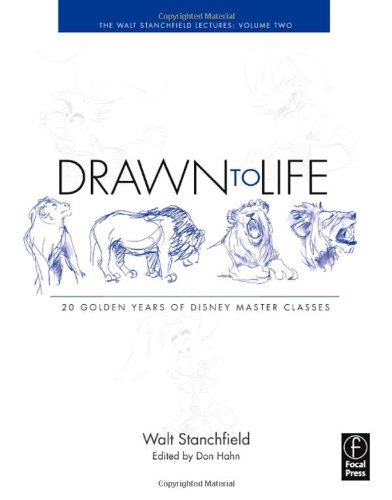 By Walt Stanchfield - Drawn to Life: 20 Golden Years of Disney Master Classes: The Walt Stanchfield Lectures - Volume 2