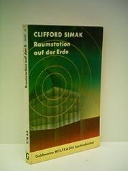 Clifford Simak: Raumstation auf der Erde