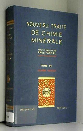 Nouveau traité de chimie minérale, tome 15